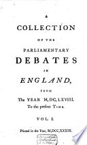 A Collection of the Parliamentary Debates in England Book