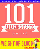 The Weight of Blood - 101 Amazing Facts You Didn't Know ebook