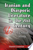 Iranian and Diasporic Literature in the 21st Century