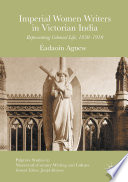 Imperial Women Writers in Victorian India