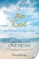 I Am God  And so Are You  My Friend