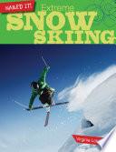 Extreme Snow Skiing