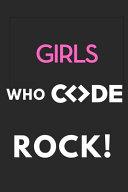 Girls Who Code Rock