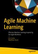 Agile Machine Learning
