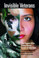 link to Invisible veterans : what happens when military women become civilians again in the TCC library catalog