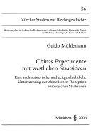 Chinas Experimente mit westlichen Staatsideen