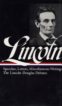 Speeches and Writings 1832 1858