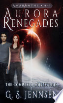 Aurora Renegades  The Complete Collection