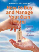 How to Buy and Manage Your Own Hotel