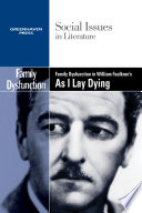 Family Dysfunction in William Faulkner's As I Lay Dying
