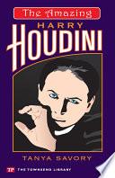 The Amazing Harry Houdini