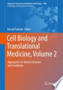 Cell Biology and Translational Medicine  Volume 2