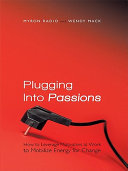 Plugging into Passions
