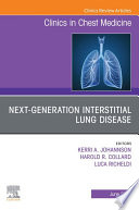 Next generation Interstitial Lung Disease  An Issue of Clinics in Chest Medicine EBook