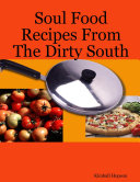 Soul Food Recipes From The Dirty South