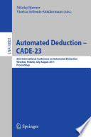 Automated Deduction    CADE 23 Book