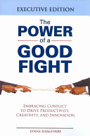The Power of a Good Fight