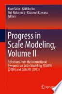 Progress in Scale Modeling, Volume II