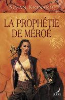 La prophétie de Méroé (Harlequin Luna)