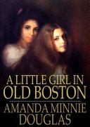 A Little Girl in Old Boston Pdf/ePub eBook