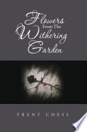 Flowers From The Withering Garden Book
