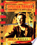 Read Online Lipstick Traces For Free