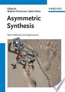 Asymmetric Synthesis II