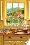 Rosalia s Bittersweet Pastry Shop