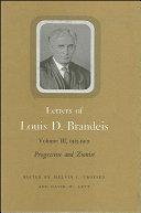 Letters of Louis D. Brandeis: Volume III, 1913-1915