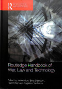 Routledge Handbook of War  Law and Technology