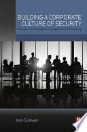 Building a Corporate Culture of Security Book