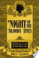 Night of the Bloody Tines  Season One of the Klinghammer Saga