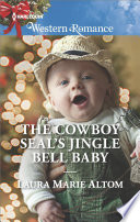 The Cowboy SEAL s Jingle Bell Baby