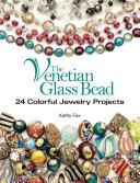The Venetian Glass Bead