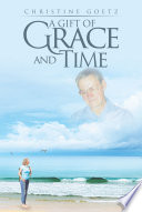 A Gift of Grace and Time Book