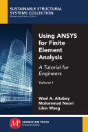 Using Ansys For Finite Element Analysis Volume I Book PDF