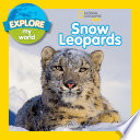 Explore My World Snow Leopards