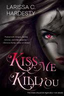 Kiss Me, Kill You [Pdf/ePub] eBook