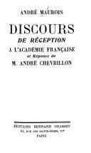 Discours De R Ception L Acad Mie Fran Aise Et R Ponse De M Andr Chevrillon