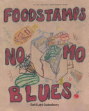 Food Stamps  No Mo Blues