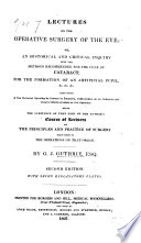 Lectures on the operative surgery of the eye ... Second edition. With ... plates