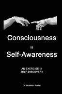 Consciousness is Awareness  An Exercise in Self Discovery