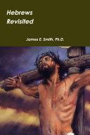 Hebrews Revisited