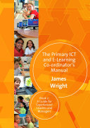 The Primary ICT & E-learning Co-ordinator's Manual