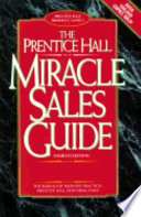 The Prentice Hall Miracle Sales Guide