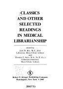 Classics and Other Selected Readings in Medical Librarianship