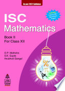 Isc Mathematics Class Xii 2021 Edition