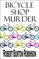 Bicycle Shop Murder