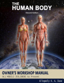 The Human Body Owners Workshop Manual