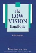 The Low Vision Handbook